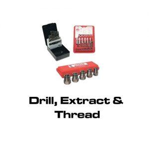 Drill, Extract & Thread